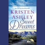 Sweet Dreams audiobook by Kristen Ashley