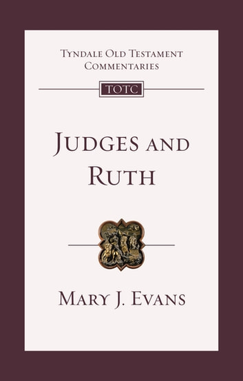 Judges and Ruth - An Introduction And Commentary ebook by Mary Evans