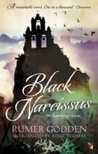 Black Narcissus - A Virago Modern Classic eBook by Rumer Godden
