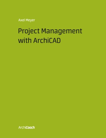 Project Management with ArchiCAD ebook by