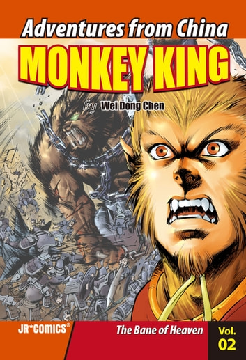 Monkey King Volume 02 - The Bane of Heaven ebook by Wei Dong Chen