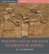 Western Asia in the Days of Sargon of Assyria ebook by A.T. Olmstead
