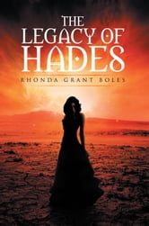 The Legacy of Hades ebook by Rhonda Boles