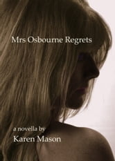 Mrs Osbourne Regrets ebook by Karen Mason