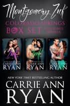 The Complete Montgomery Ink: Colorado Springs Box Set ebook by Carrie Ann Ryan