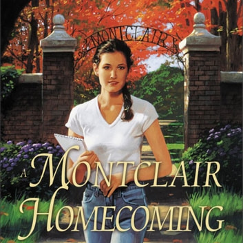 A Montclair Homecoming audiobook by Jane Peart