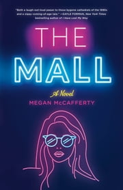 The Mall - A Novel ebook by Megan McCafferty