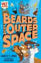 Beards From Outer Space ebook by Gareth P. Jones, Steve May