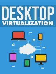 Desktop Virtualization ebook by Anonymous