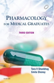 Pharmacology: Prep Manual for Undergraduates E-book ebook by Tara Shanbhag, Smita Shenoy
