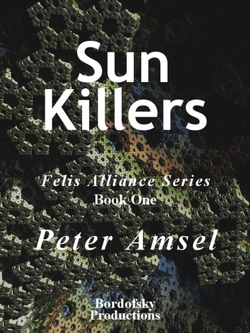 Sun Killers ebook by Peter Amsel