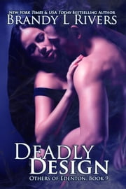 Deadly Design ebook by Brandy L Rivers
