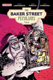 Baker Street Peculiars #3 ebook by Roger Langridge,Andy Hirsch