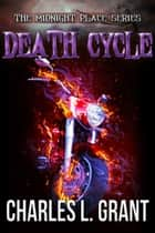 Death Cycle ekitaplar by Charles L. Grant