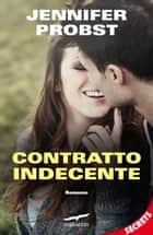 Contratto indecente ebook by Jennifer Probst