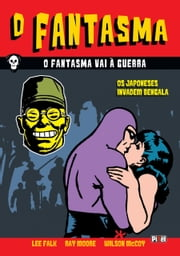 O Fantasma vai à Guerra ebook by Lee Falk,Ray Moore,Wilson McCoy