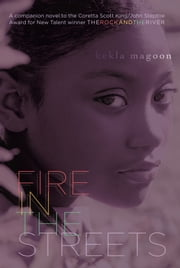 Fire in the Streets ebook by Kekla Magoon