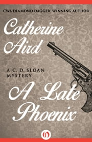 A Late Phoenix ebook by Catherine Aird