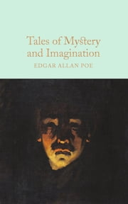Tales of Mystery and Imagination ebook by Edgar Allan Poe