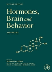 Hormones, Brain and Behavior Online ebook by Arthur P. Arnold,Anne M. Etgen,Susan E. Fahrbach,Robert T Rubin,Donald W. Pfaff