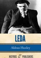 Leda ebook by Aldous Huxley