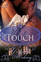 Healing Touch ebook by Gabriella Mahoney