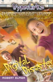 Digital Disaster ebook by Robert Elmer