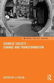 Chinese Society - Change and Transformation ebook by Li Peilin