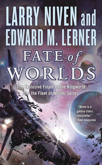 Fate of Worlds - Return from the Ringworld ebook by Larry Niven,Edward M. Lerner