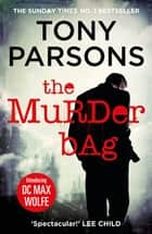 The Murder Bag - The thrilling Richard and Judy Book Club pick (DC Max Wolfe) ebook by