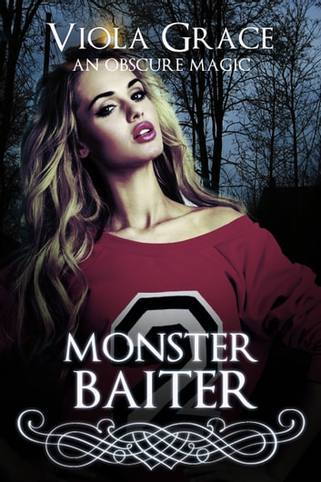 Monster Baiter ebook by Viola Grace