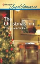 The Christmas Inn ebook by Stella MacLean