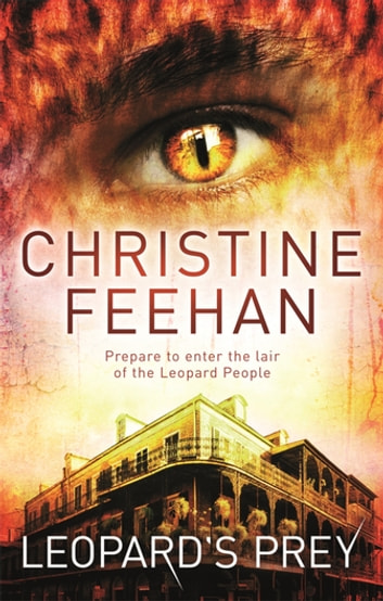 Leopard's Prey - Number 6 in series ebook by Christine Feehan