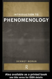 Introduction to Phenomenology ebook by Moran, Dermot