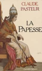 La Papesse ebook by Claude Pasteur