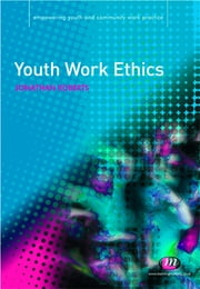 Youth Work Ethics ebook by Jonathan Roberts