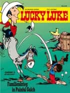 Lucky Luke 26 - Familienkrieg in Painful Gulch ebook by René Goscinny, Gudrun Penndorf, Morris