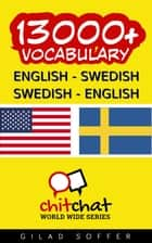 13000+ English - Swedish Swedish - English Vocabulary ebook by Gilad Soffer