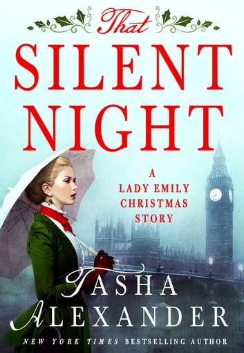 That Silent Night - A Lady Emily Christmas Story ebook by Tasha Alexander