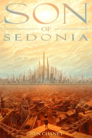 Son of Sedonia ebook by Ben Chaney
