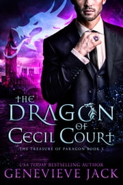 The Dragon of Cecil Court ebook by Genevieve Jack