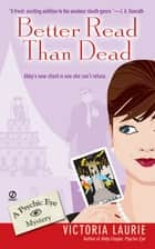 Better Read Than Dead ebook by Victoria Laurie