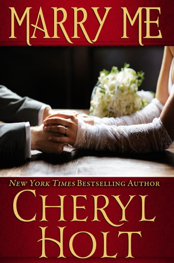 Marry Me ebook by Cheryl Holt