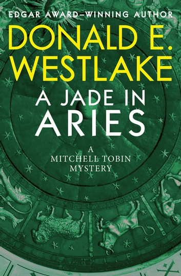 A Jade in Aries ebook by Donald E. Westlake