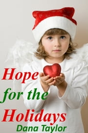 Hope For The Holidays ebook by Dana Taylor