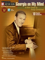 Georgia on My Mind & Other Songs by Hoagy Carmichael (Songbook) - Jazz Play-Along Volume 56 ebook by Hoagy Carmichael