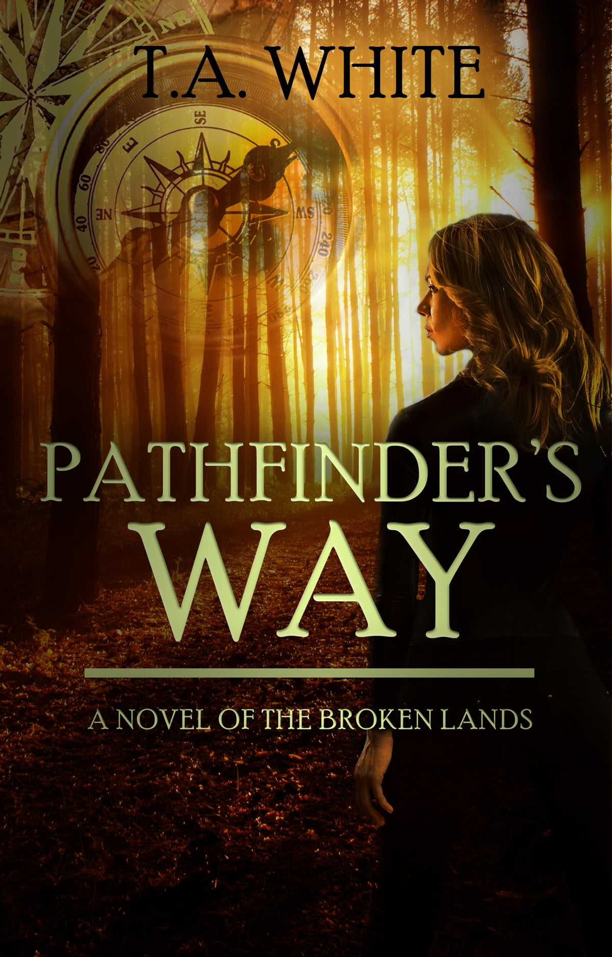 Pathfinder's Way ebook by T A  White - Rakuten Kobo