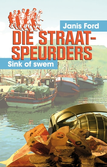 Die straatspeurders: Sink of swem ebook by Janis Ford