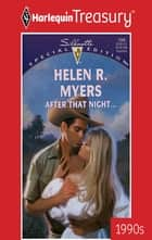 After That Night... ebook by Helen R. Myers