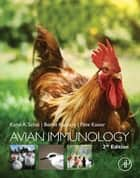 Avian Immunology ebook by Karel A. Schat, Bernd Kaspers, Pete Kaiser